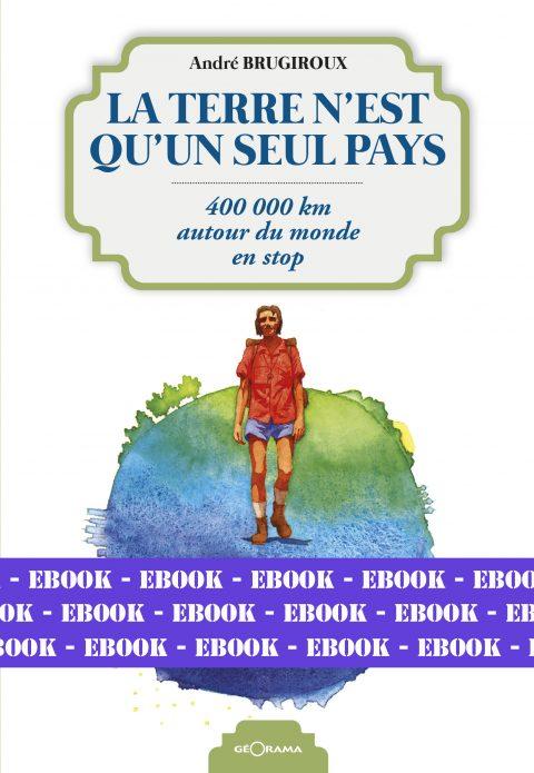 LA TERRE N'EST QU'UN SEUL PAYS-Numérique