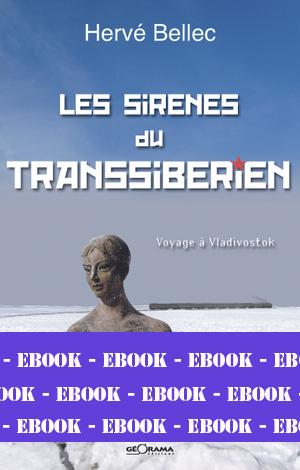 LES SIRÈNES DU TRANSSIBÉRIEN-Numérique
