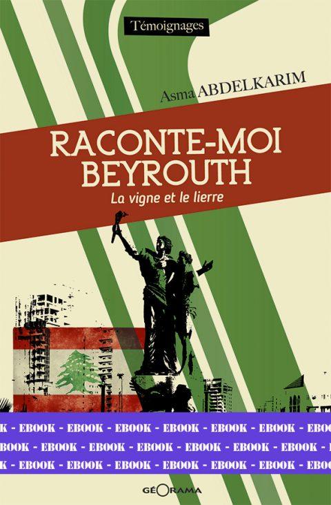 RACONTE-MOI BEYROUTH-Numérique