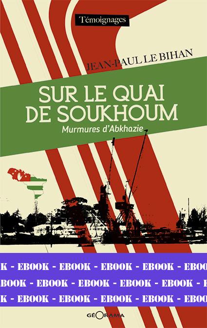 SUR LE QUAI DE SOUKHOUM-Numérique