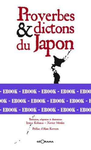 PROVERBES & DICTONS DU JAPON-Numérique