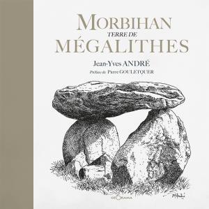 MORBIHAN, TERRE DE MEGALITHES